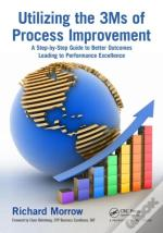 Utilizing The 3ms Of Process Improvement