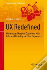 Ux Redefined