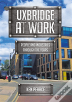 Uxbridge At Work