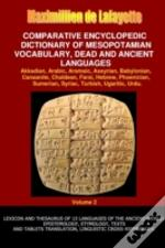 V2.Comparative Encyclopedic Dictionary Of Mesopotamian Vocabulary Dead & Ancient Languages