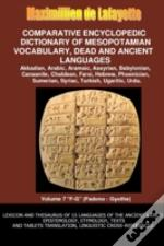 V7.Comparative Encyclopedic Dictionary Of Mesopotamian Vocabulary Dead & Ancient Languages