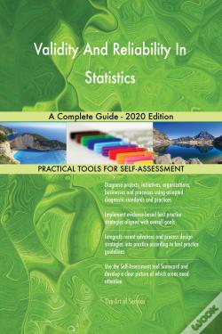 Wook.pt - Validity And Reliability In Statistics A Complete Guide - 2020 Edition
