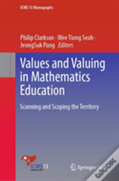 Values And Valuing In Mathematics Education