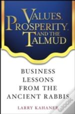 Values, Prosperity And The Talmud