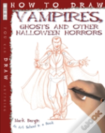Vampires, Ghosts And Other Halloween Horrors