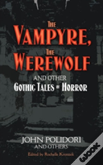 Vampyre, The Were-Wolf