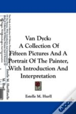 Van Dyck: A Collection Of Fifteen Pictur