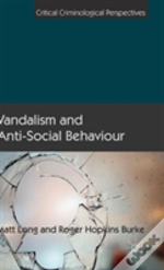 Vandalism And Anti-Social Behaviour