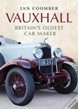 Wook.pt - Vauxhall Britains Oldest Car Maker