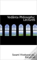 Vedânta Philosophy; Lectures