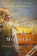 Vengeance Of Mothers The