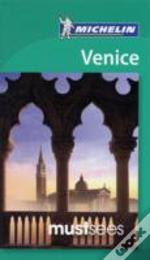 Venice Must Sees Guide