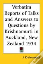 Verbatim Reports Of Talks And Answers To Questions By Krishnamurti In Auckland, New Zealand 1934