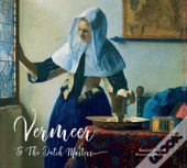 Vermeer And The Dutch Masters