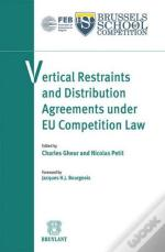 Vertical Restraints And Distribution Agreements Under Eu Competition Law