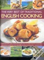 Very Best Of Traditional English Cooking