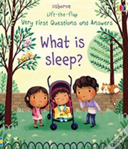 Wook.pt - Very First Lift-The-Flap Questions & Answers What Is Sleep?