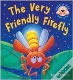 Very Friendly Firefly