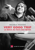 Very Good Trip - Le Rock Au Pays Des Reves