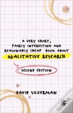 Very Short, Fairly Interesting And Reasonably Cheap Book About Qualitative Research