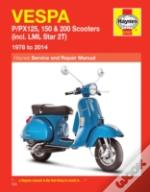 Vespa P/Px125, 150 & 200 Scooters Service And Repair Manual