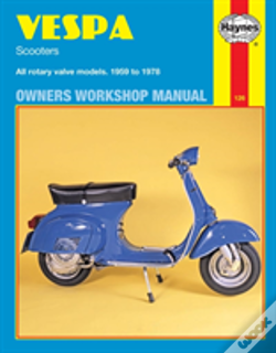 Wook.pt - Vespa Scooters 90, 125, 150, 180 And 200cc Owner'S Workshop Manual