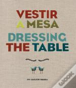 Vestir a Mesa | Dressing the Table