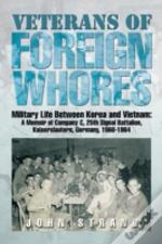Veterans Of Foreign Whores: Military Lif