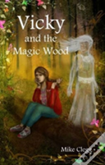 Vicky And The Magic Wood