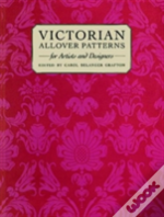 Victorian All Over Patterns For Artists And Designers