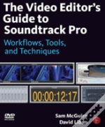 Video Editor'S Guide To Soundtrack Pro