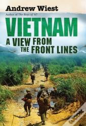 Vietnam: A View From The Front Lines (Enhanced Edition)