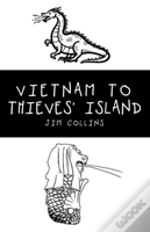Vietnam To Thieves' Island