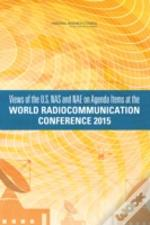 Views Of The U.S. Nas And Nae On Agenda Items At The World Radiocommunications Conference 2015