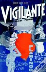 Vigilante City Lights Prairie Justice Tp