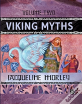 Viking Myths: Volume Two
