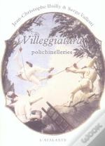 Villeggiatura ; Polichinelleries