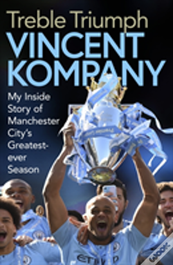 Wook.pt - Vincent Kompany Treble Book Ha