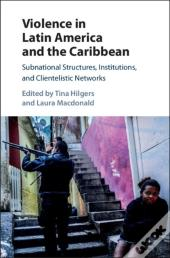 Violence In Latin America And The Caribbean