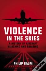 Violence In The Skies