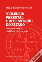 Violência Parental e Intervenção do Estado