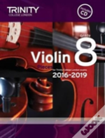Violin Exam Pieces Grade 8 2016-2019 (Score, Part & Cd)