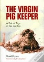 Virgin Pig Keeper