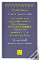 Virginia Woolf: Essays On The Self
