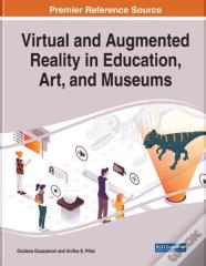 Virtual And Augmented Reality In Education, Art, And Museums