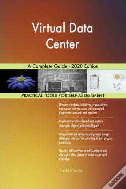 Wook.pt - Virtual Data Center A Complete Guide - 2020 Edition