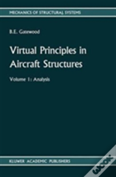 Virtual Principles In Aircraft Structures