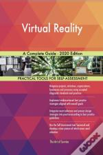 Virtual Reality A Complete Guide - 2020