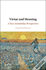 Virtue And Meaning