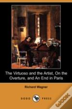 Virtuoso And The Artist, On The Overture, And An End In Paris (Dodo Press)